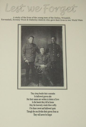 Lest We Forget - Men from Betley, Wrinehill, Ravenshall, Bowsey Wood and Balterley in WW1 and WW2